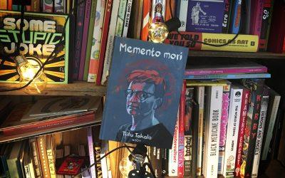 Sattumia sarjakuvahyllystä #1: Tiitu Takalo – Memento Mori