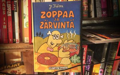 Sattumia sarjakuvahyllystä #29: Jukka Tilsa – Zoppaa ja Zärvintä