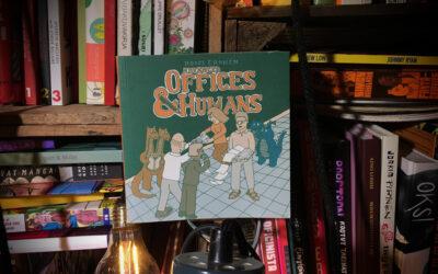 Sattumia sarjakuvahyllystä #35: Roope Eronen – Advanced Offices & Humans: Menestyksen avain
