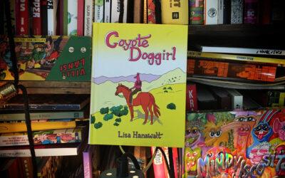 Sattumia sarjakuvahyllystä #38: Lisa Hanawalt – Coyote Doggirl