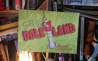 Sattumia sarjakuvahyllystä #45: Christer Nuutinen – Dolbyland