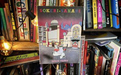 Sattumia sarjakuvahyllystä #6: Joakim Pirinen – Sokeri Sakari