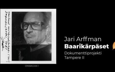 Baarikärpäset – Dokumenttiprojekti Tampere II